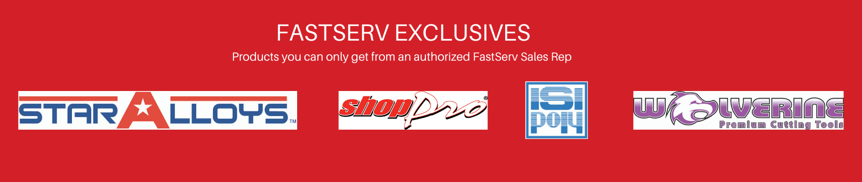 fastserv exclusives